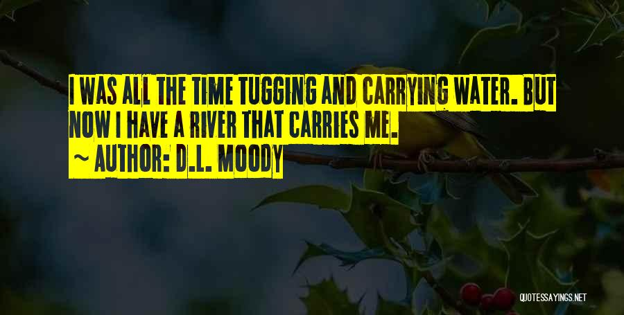 All The Time Quotes By D.L. Moody