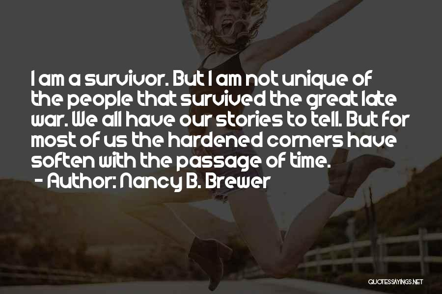 All The Time Quotes By Nancy B. Brewer