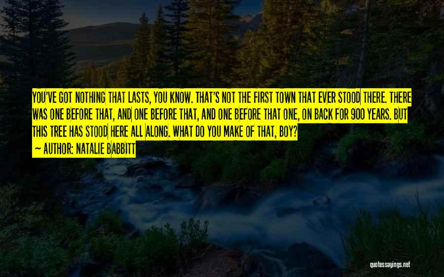 All The Time Quotes By Natalie Babbitt