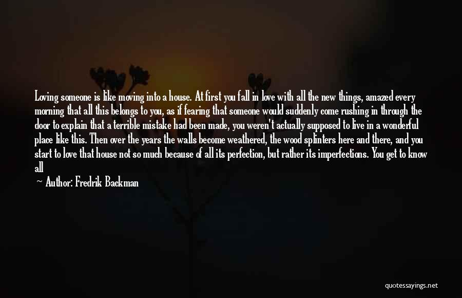 All Things Fall Into Place Quotes By Fredrik Backman