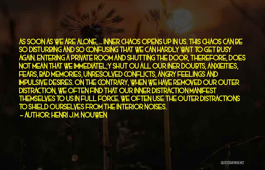 All We Have Are Memories Quotes By Henri J.M. Nouwen