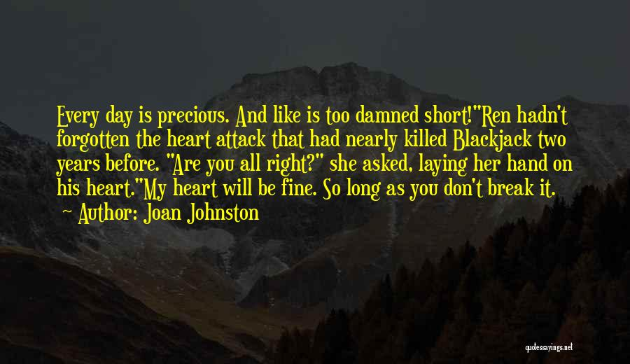 All Will Be Fine Quotes By Joan Johnston