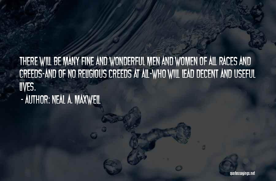 All Will Be Fine Quotes By Neal A. Maxwell