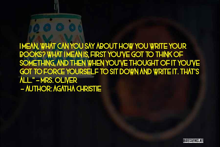 All You Ve Got Quotes By Agatha Christie