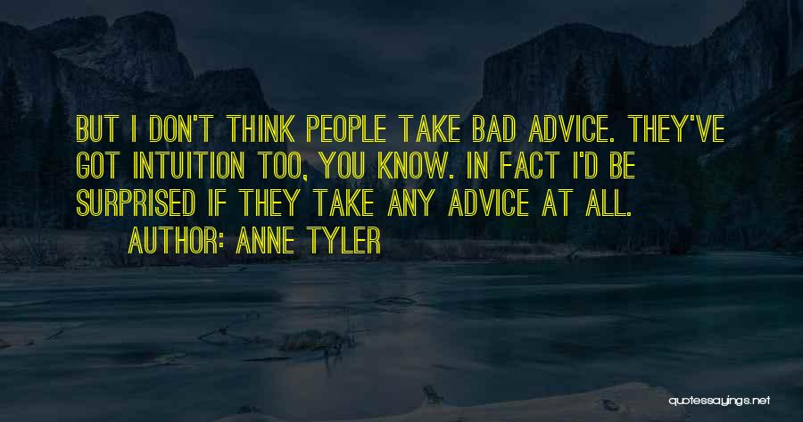 All You Ve Got Quotes By Anne Tyler