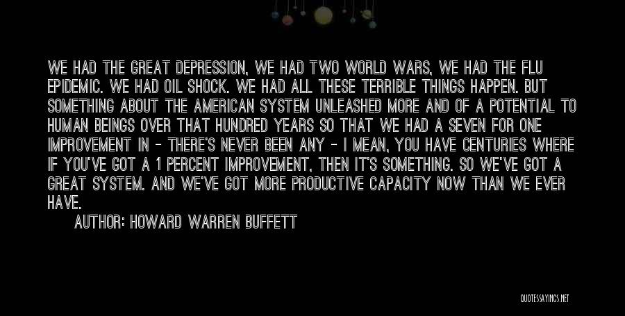 All You Ve Got Quotes By Howard Warren Buffett