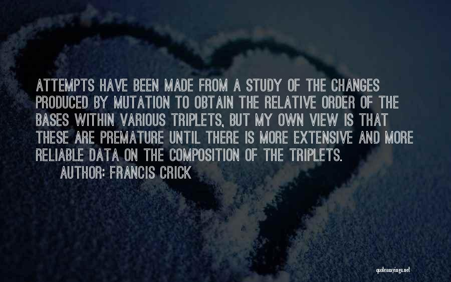 All Your Bases Quotes By Francis Crick