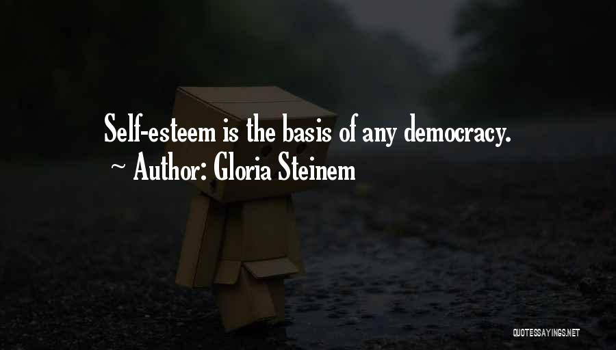 All Your Bases Quotes By Gloria Steinem