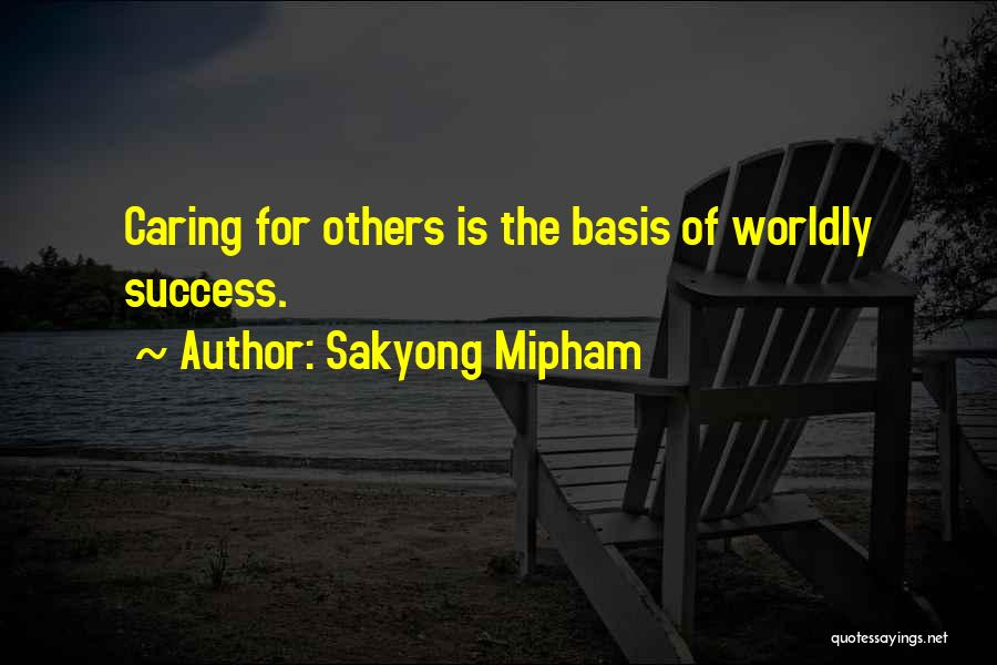 All Your Bases Quotes By Sakyong Mipham