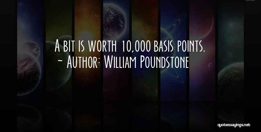 All Your Bases Quotes By William Poundstone
