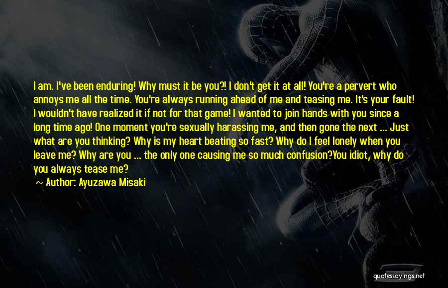 All Your Fault Quotes By Ayuzawa Misaki