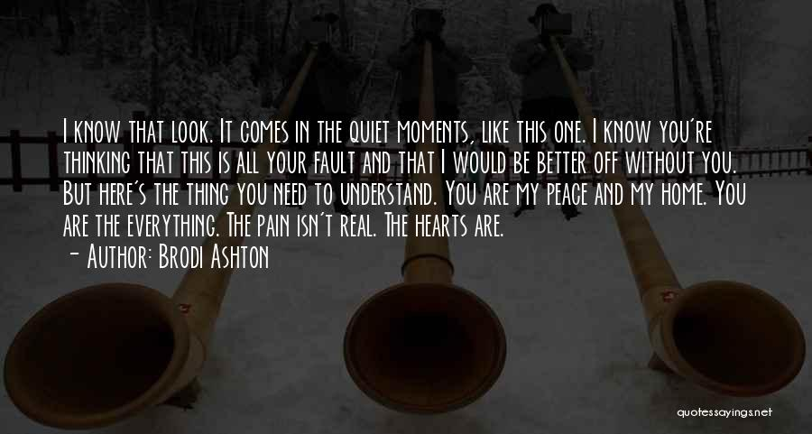 All Your Fault Quotes By Brodi Ashton
