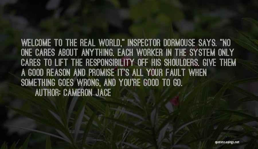 All Your Fault Quotes By Cameron Jace