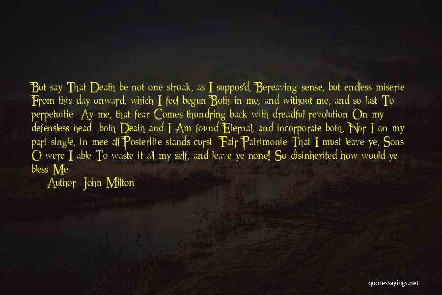All Your Fault Quotes By John Milton