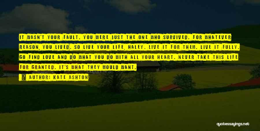 All Your Fault Quotes By Kate Ashton