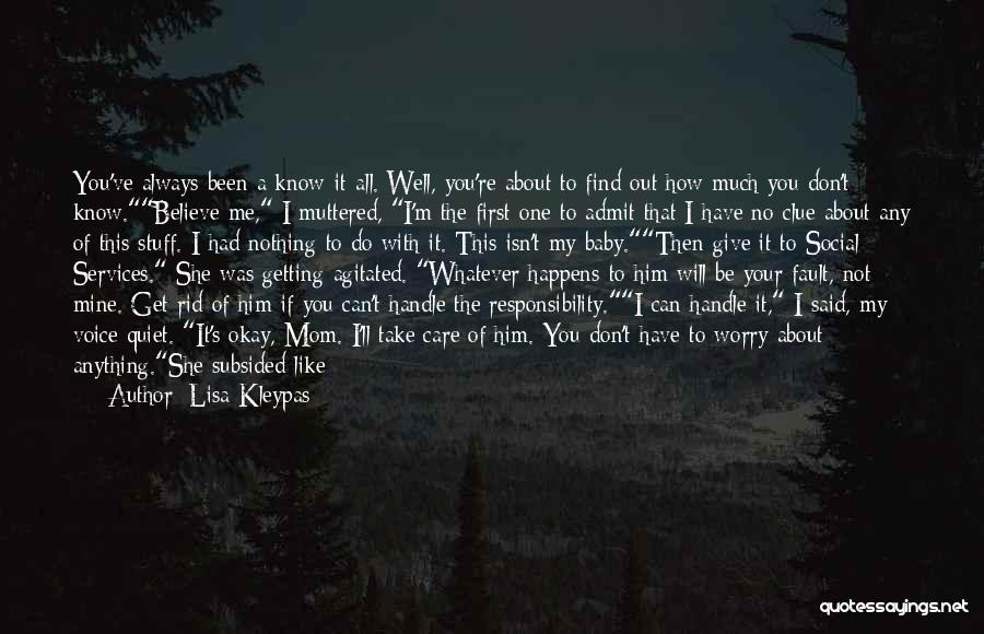 All Your Fault Quotes By Lisa Kleypas