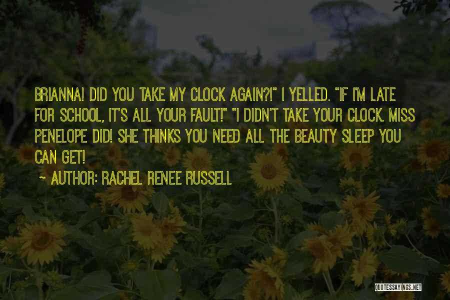 All Your Fault Quotes By Rachel Renee Russell