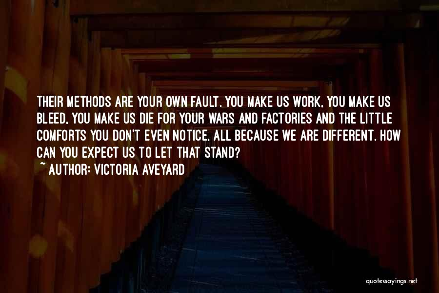 All Your Fault Quotes By Victoria Aveyard