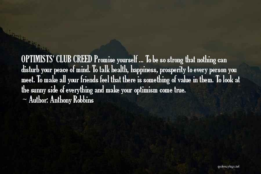 All Your Friends Quotes By Anthony Robbins