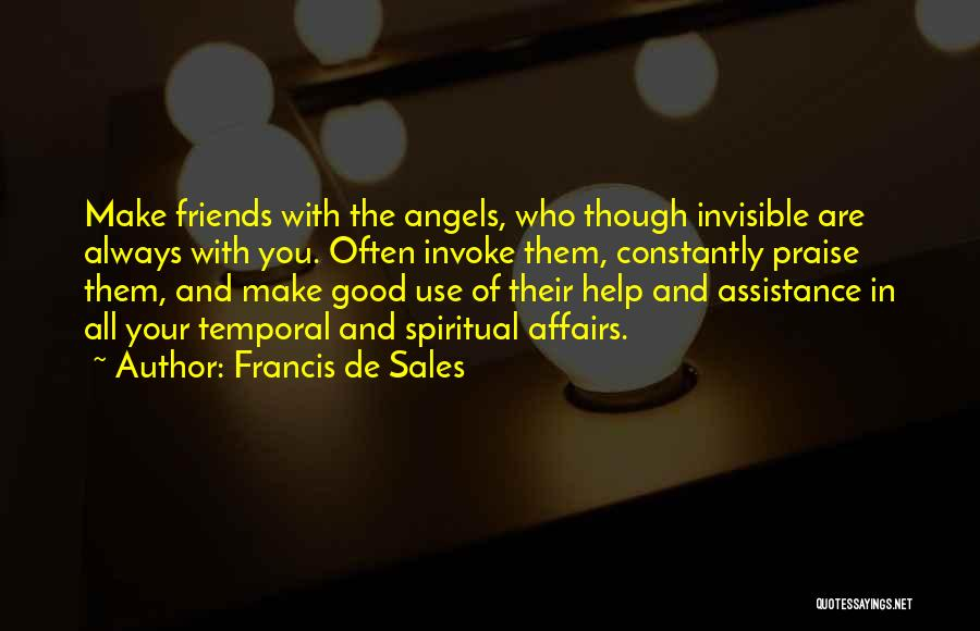 All Your Friends Quotes By Francis De Sales