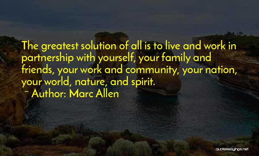 All Your Friends Quotes By Marc Allen