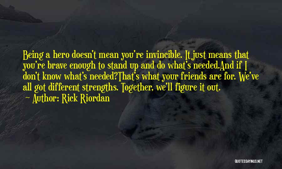 All Your Friends Quotes By Rick Riordan