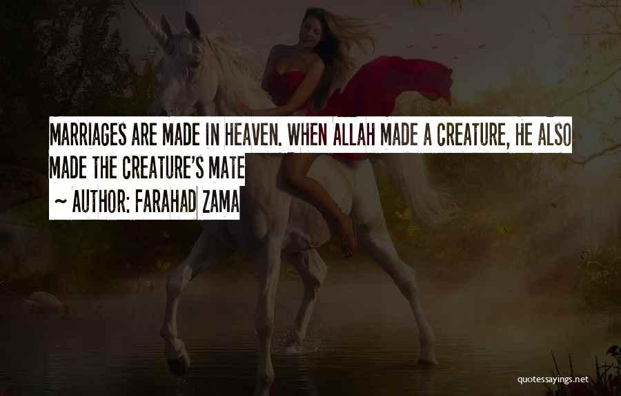 Allah Creature Quotes By Farahad Zama