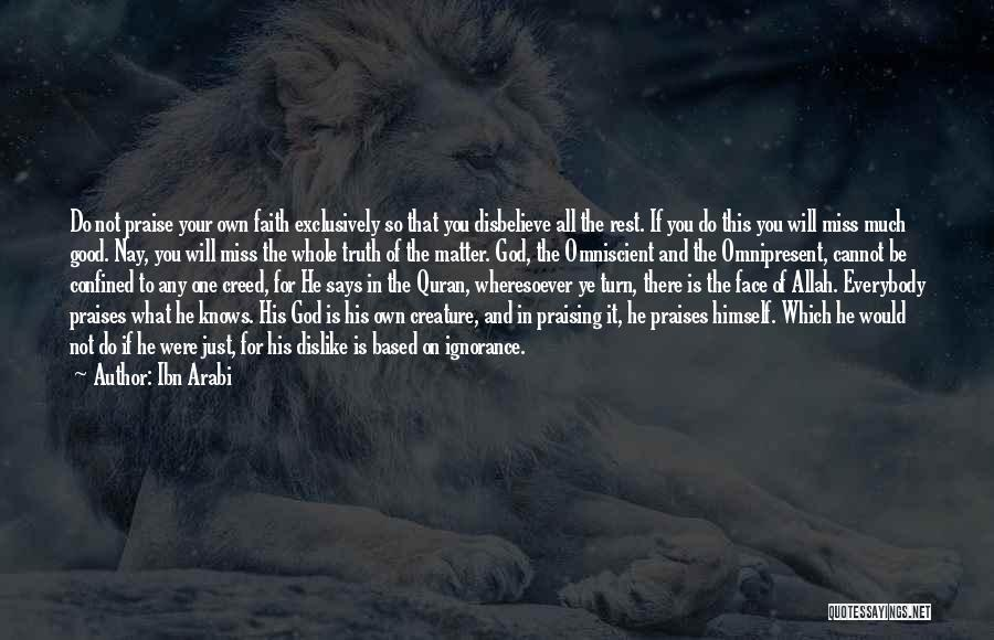 Allah Creature Quotes By Ibn Arabi