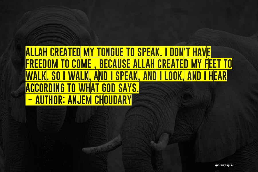 Allah Is The Only God Quotes By Anjem Choudary