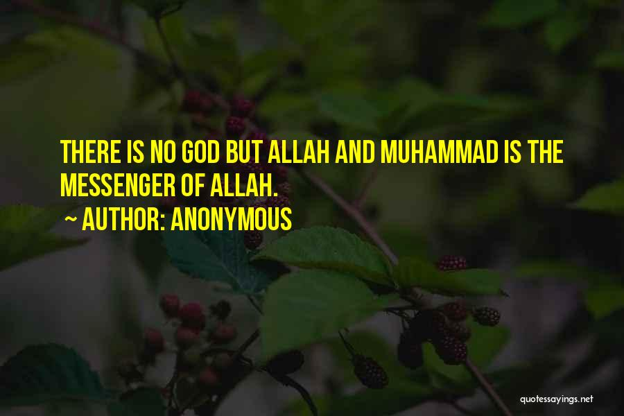 Allah Is The Only God Quotes By Anonymous
