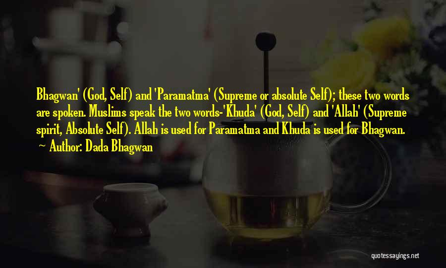 Allah Is The Only God Quotes By Dada Bhagwan