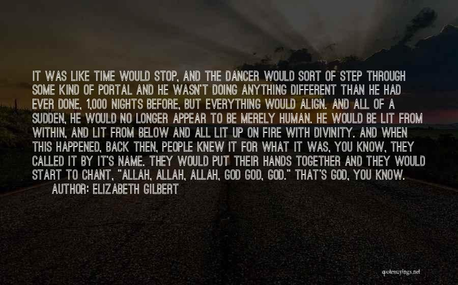Allah Is The Only God Quotes By Elizabeth Gilbert