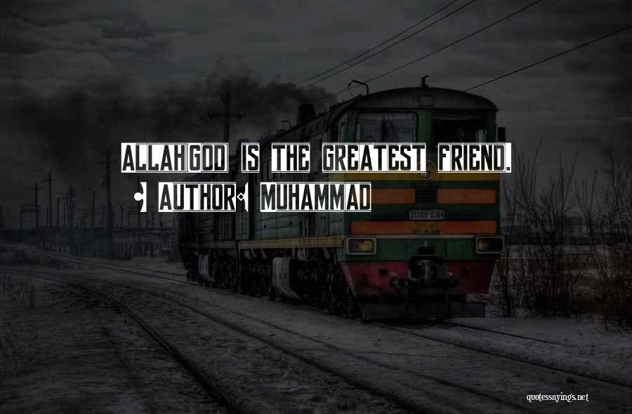 Allah Is The Only God Quotes By Muhammad