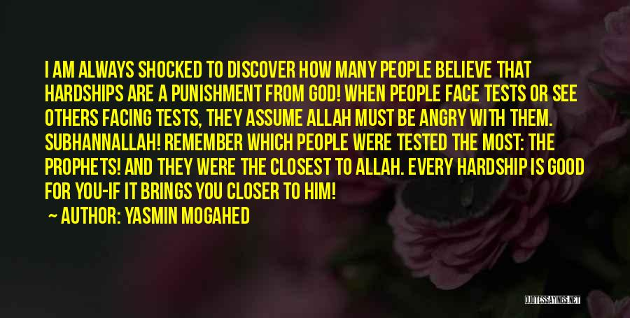 Allah Is The Only God Quotes By Yasmin Mogahed