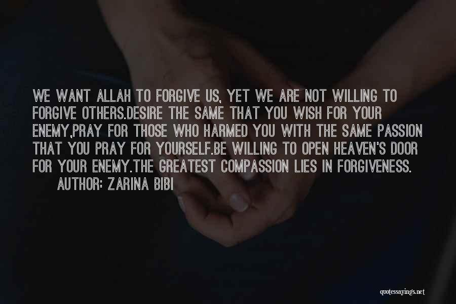 Allah Is The Only God Quotes By Zarina Bibi