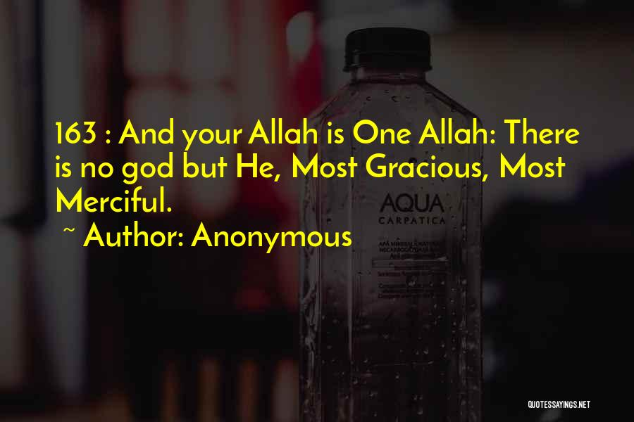 Allah Merciful Quotes By Anonymous