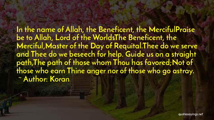 Allah Merciful Quotes By Koran