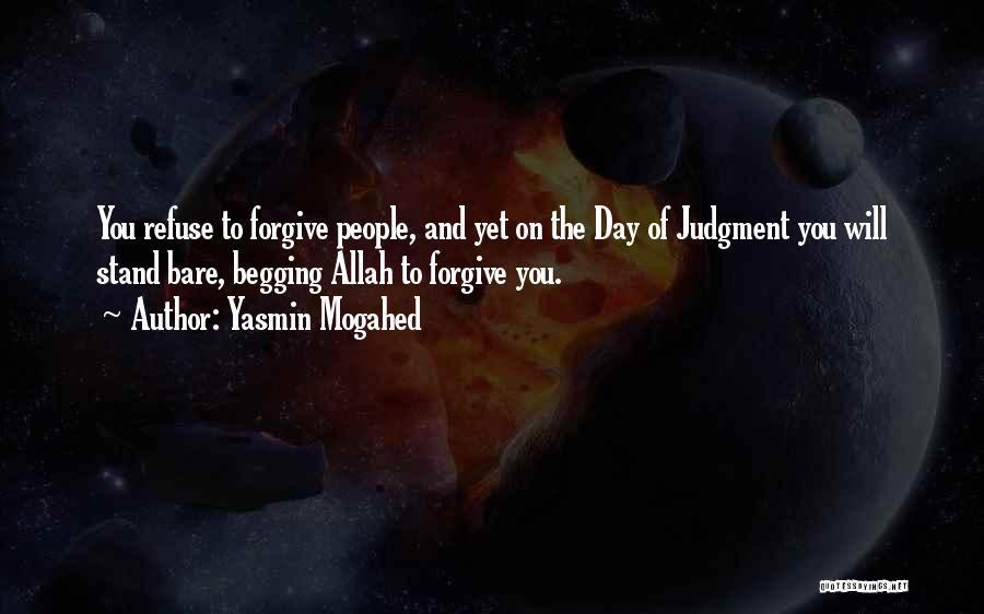 Allah Please Forgive Me Quotes By Yasmin Mogahed