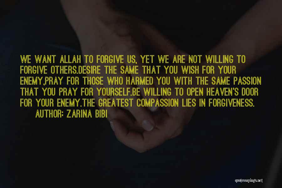 Allah Please Forgive Me Quotes By Zarina Bibi