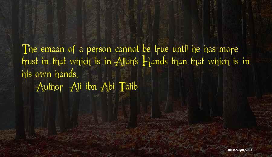 Allah Quotes By Ali Ibn Abi Talib