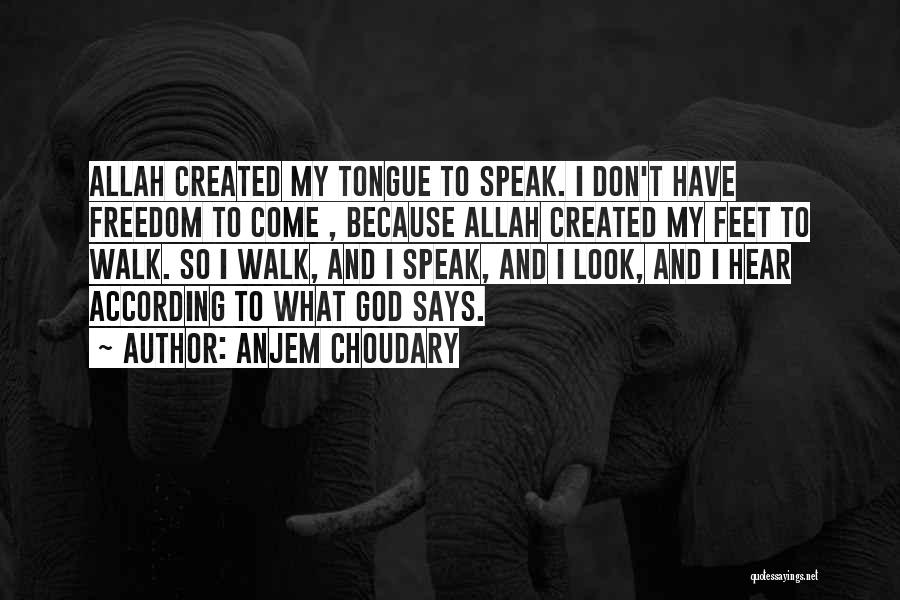 Allah Quotes By Anjem Choudary