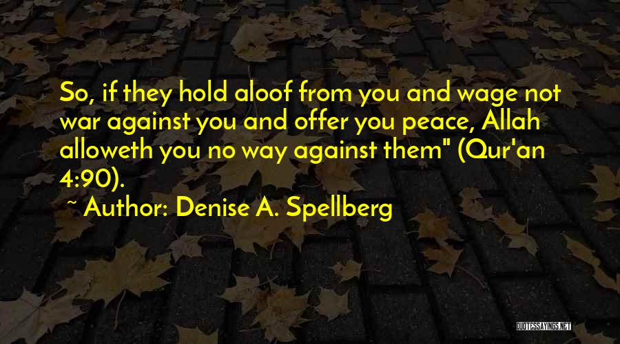 Allah Quotes By Denise A. Spellberg