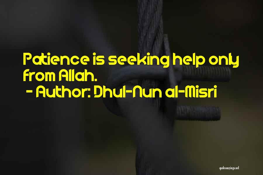 Allah Quotes By Dhul-Nun Al-Misri