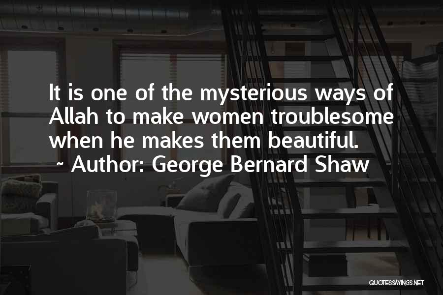 Allah Quotes By George Bernard Shaw