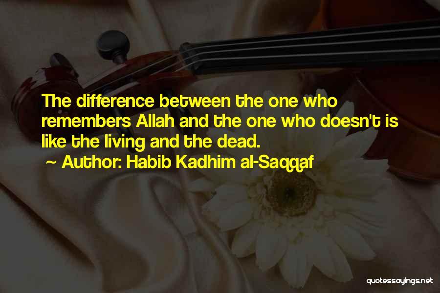 Allah Quotes By Habib Kadhim Al-Saqqaf