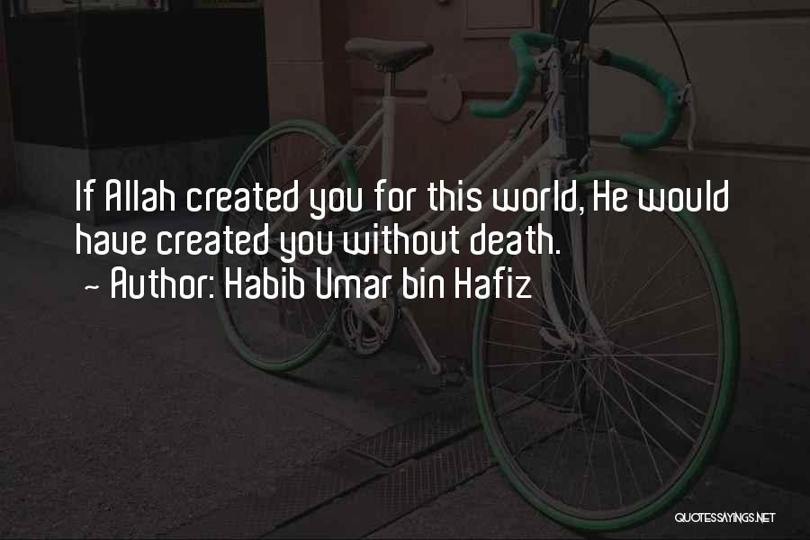 Allah Quotes By Habib Umar Bin Hafiz