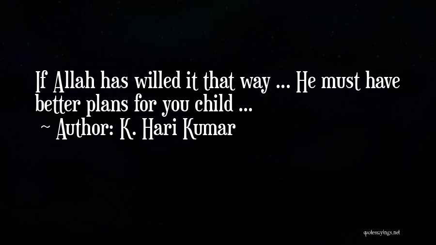 Allah Quotes By K. Hari Kumar