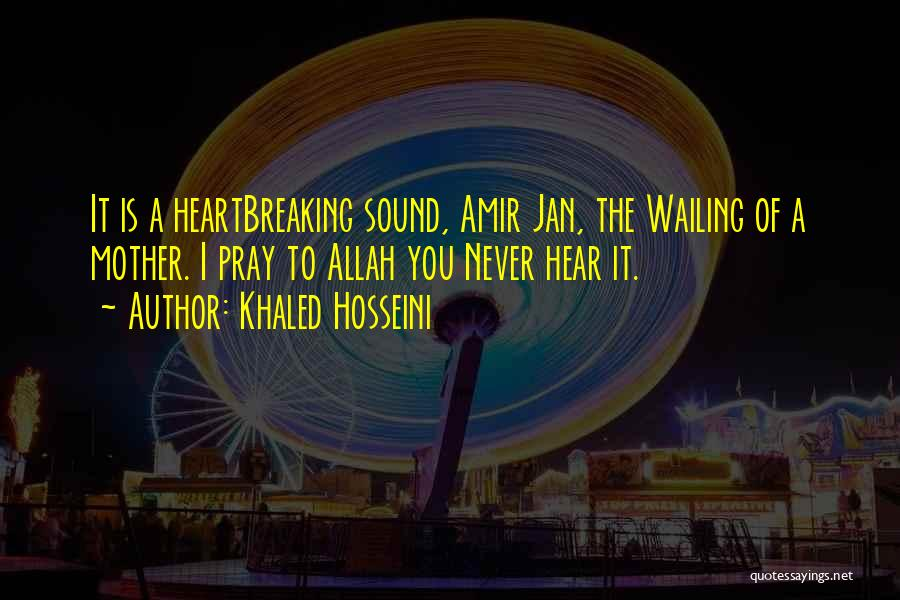 Allah Quotes By Khaled Hosseini