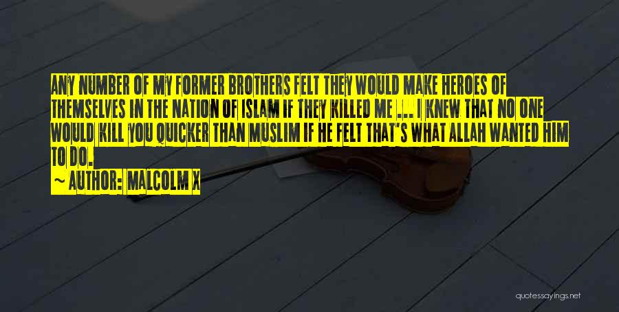 Allah Quotes By Malcolm X