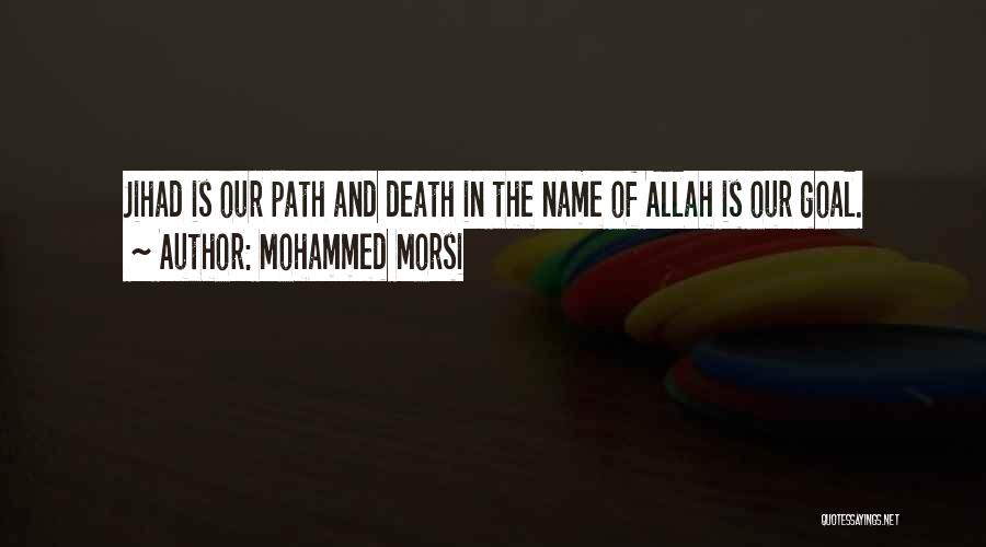 Allah Quotes By Mohammed Morsi